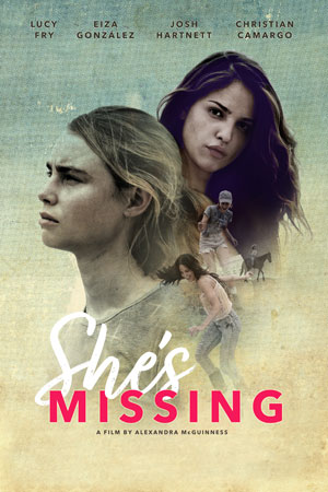 Shes Missing - A Film By Alexandra McGuinness - Starring Lucy Fry | Eiza Gonzalez | Christian Camargo and Josh Hartnett | Official Film Trailer #ShesMissing